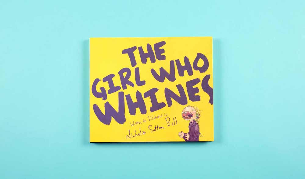 The Girl Who Whines